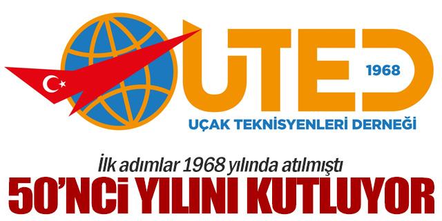 UTED 50'nci yılını kutluyor