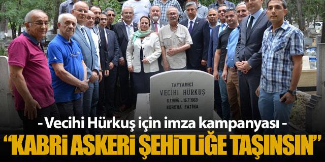 """""""Vecihi Hürkuş'un kabri askeri şehitliğe alınmalı"""""""
