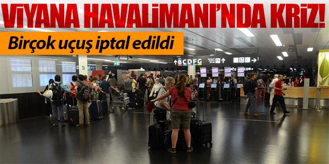 Viyana Havalimanı'nda arıza krizi!