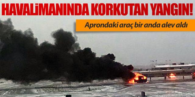 Havalimanı'nda korkutan yangın!