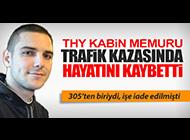 THY KABİN MEMURU MOTOSİKLET KAZASINDA ÖLDÜ