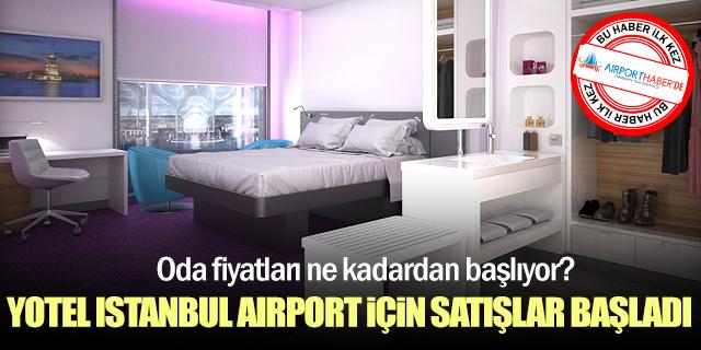 Yotel İstanbul Airport için satışlar başladı